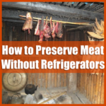 How to Preserve Meat Without Refrigerators