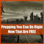 Prepping You Can Do Right Now for Free
