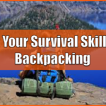 Test Your Survival Skills by Backpacking